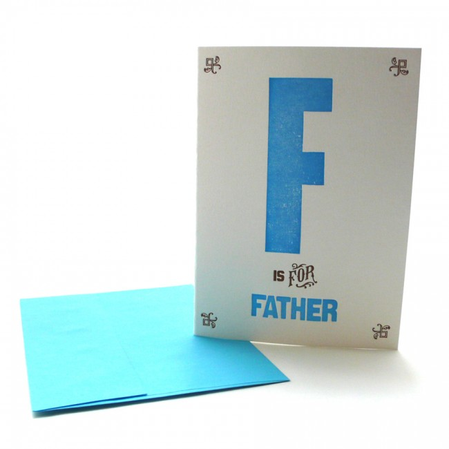 F is for Father Letterpress Greeting Card