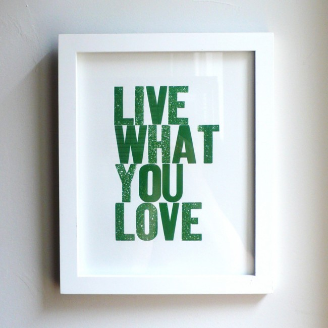 Live What You Love Hunter Green